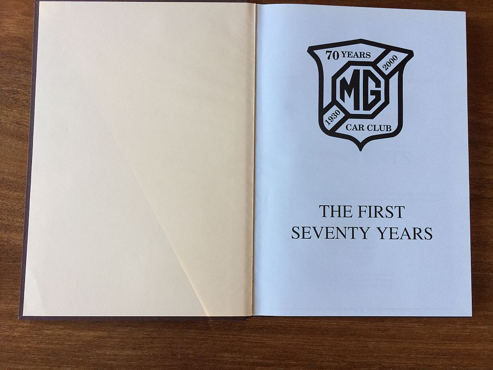 For Sale: Book:  Limited edition: The first 70 years of the MG Car Club